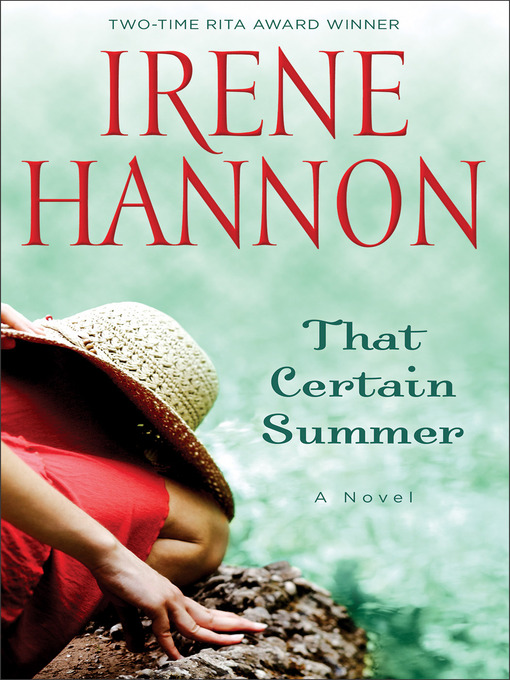 Title details for That Certain Summer by Irene Hannon - Available