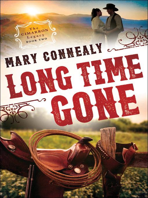 Title details for Long Time Gone by Mary Connealy - Wait list