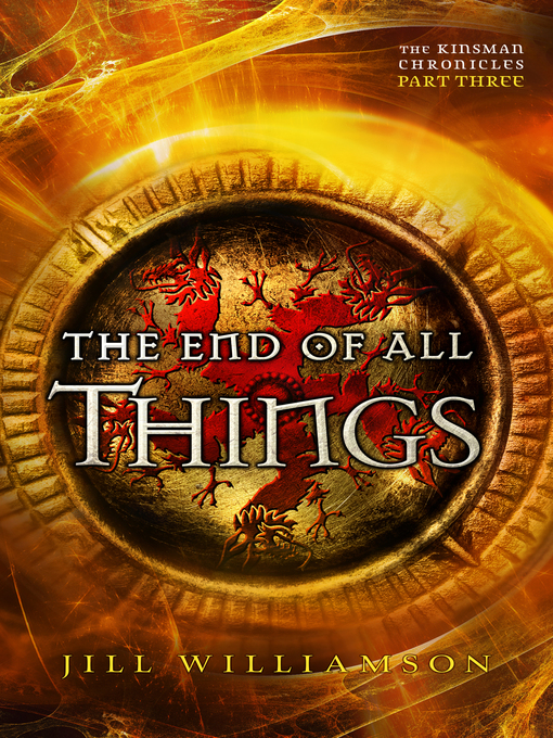 Title details for The End of All Things by Jill Williamson - Available
