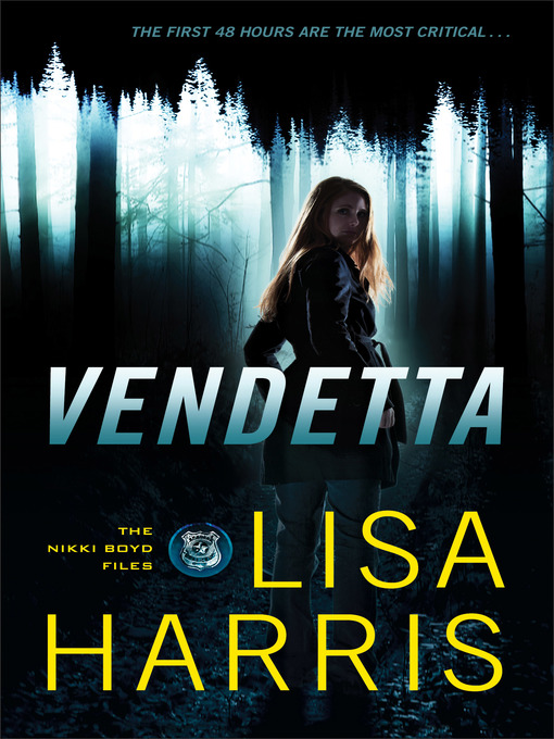 Title details for Vendetta by Lisa Harris - Wait list