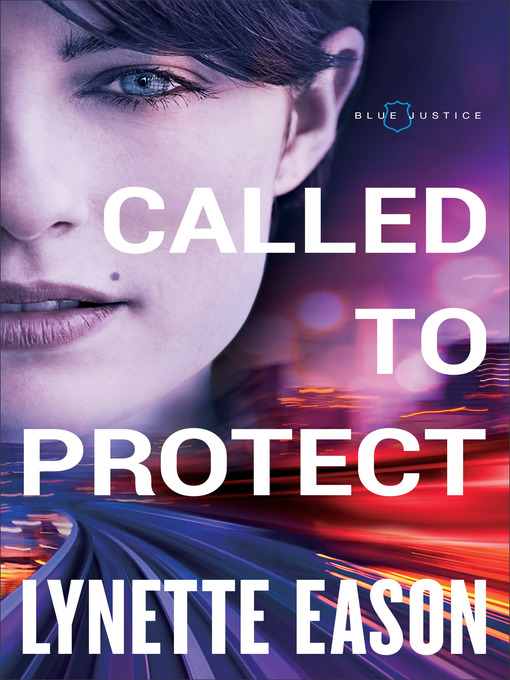 Title details for Called to Protect by Lynette Eason - Wait list