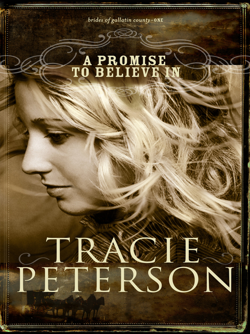 Title details for A Promise to Believe In by Tracie Peterson - Available