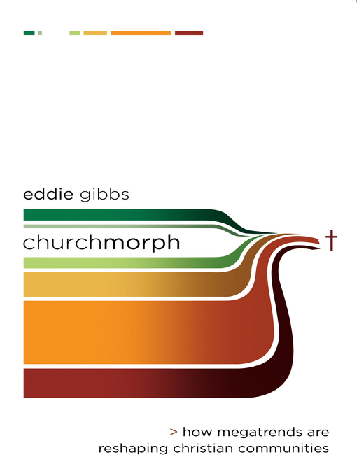 Title details for ChurchMorph by Eddie Gibbs - Available