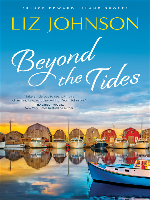 Title details for Beyond the Tides by Liz Johnson - Available