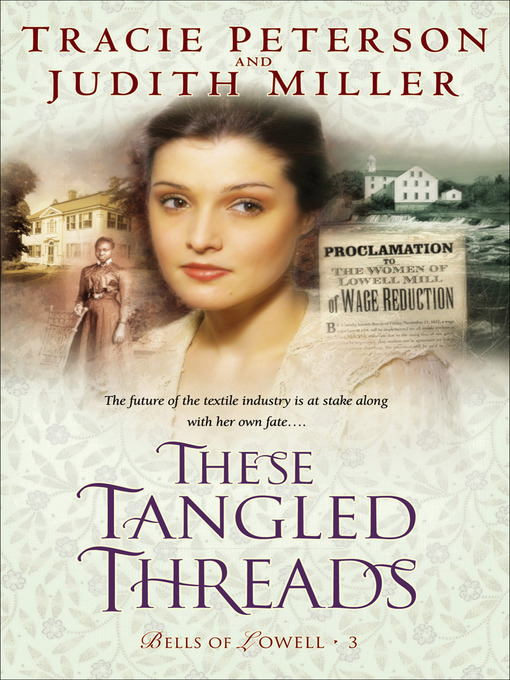 Title details for These Tangled Threads by Tracie Peterson - Available