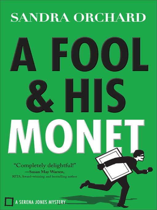 Title details for A Fool and His Monet by Sandra Orchard - Wait list