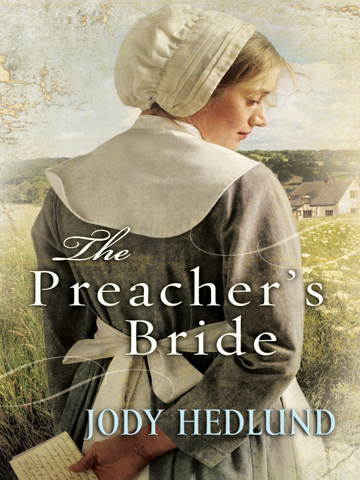 Title details for The Preacher's Bride by Jody Hedlund - Available