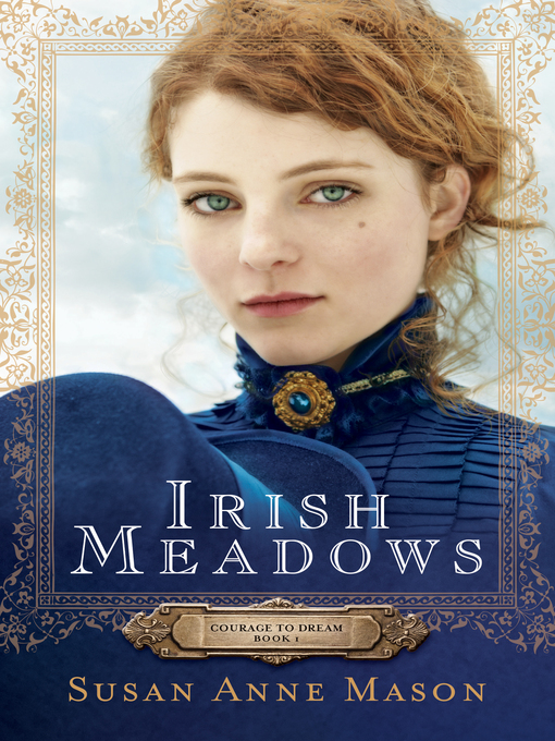 Title details for Irish Meadows by Susan Anne Mason - Available