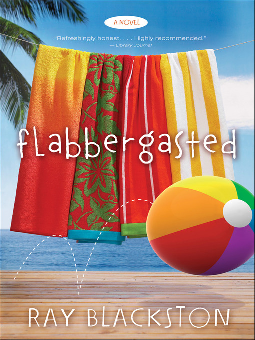Title details for Flabbergasted by Ray Blackston - Available
