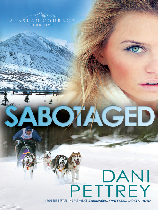 Title details for Sabotaged by Dani Pettrey - Wait list