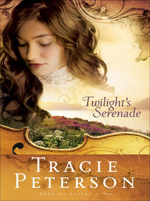 Title details for Twilight's Serenade by Tracie Peterson - Available