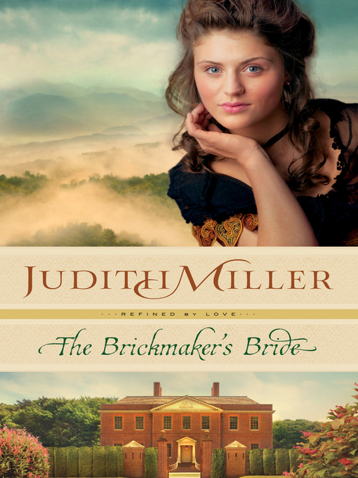 Title details for The Brickmaker's Bride by Judith Miller - Wait list