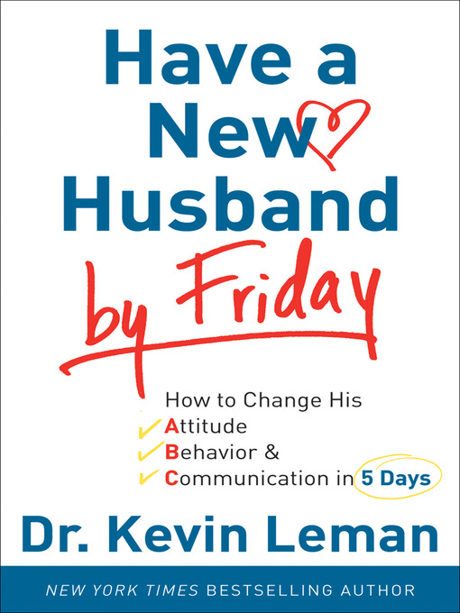 Title details for Have a New Husband by Friday by Dr. Kevin Leman - Wait list
