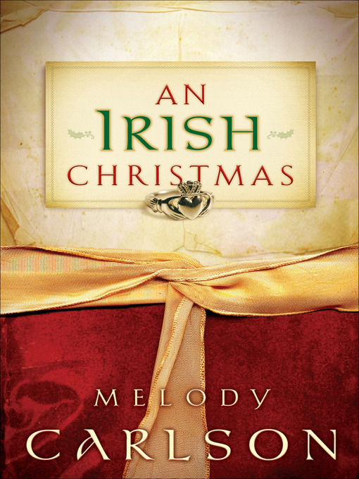 Title details for An Irish Christmas by Melody Carlson - Available