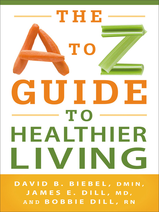 Cover of The A to Z Guide to Healthier Living