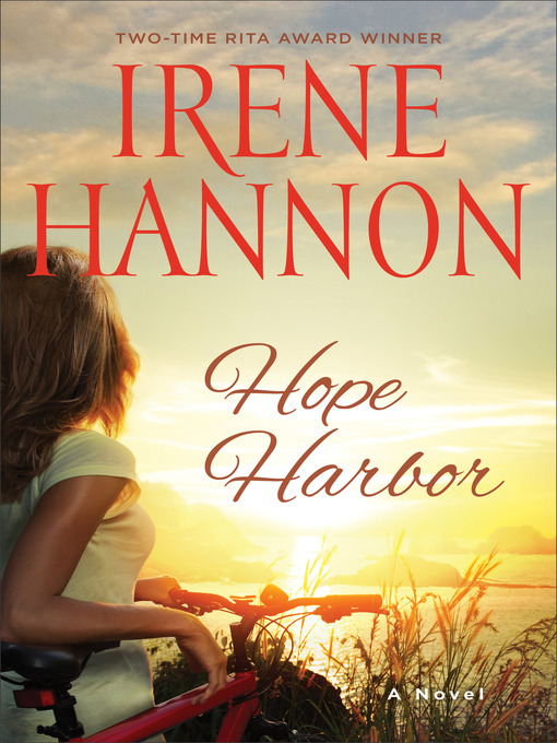 Title details for Hope Harbor by Irene Hannon - Wait list