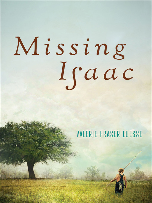 Title details for Missing Isaac by Valerie Fraser Luesse - Available