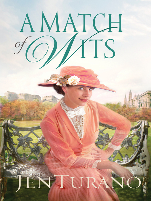 Title details for A Match of Wits by Jen Turano - Available