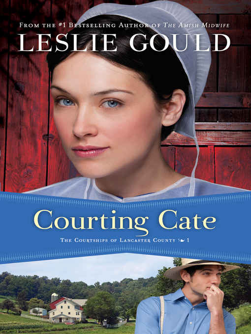 Title details for Courting Cate by Leslie Gould - Available