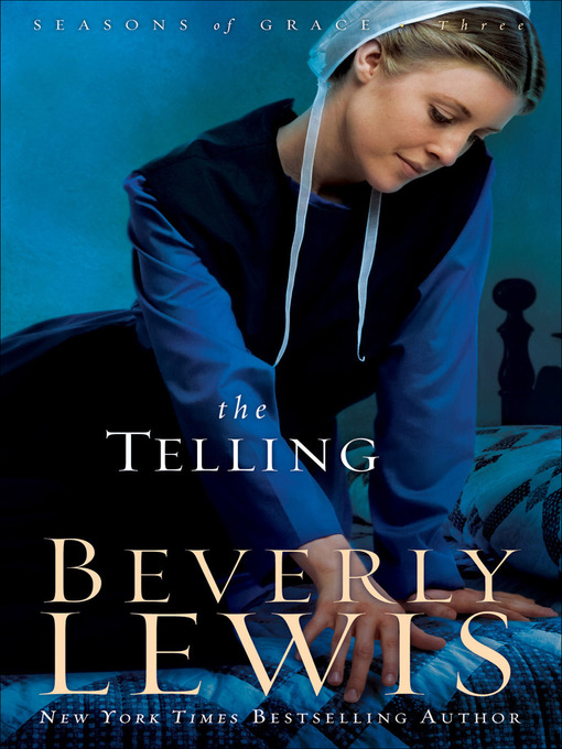 Title details for The Telling by Beverly Lewis - Available