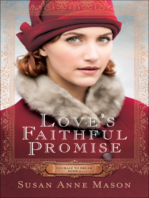 Title details for Love's Faithful Promise by Susan Anne Mason - Available