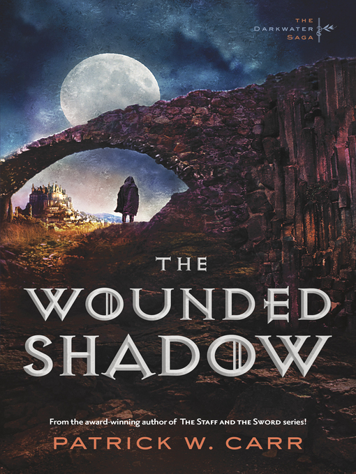 Title details for The Wounded Shadow by Patrick W. Carr - Available