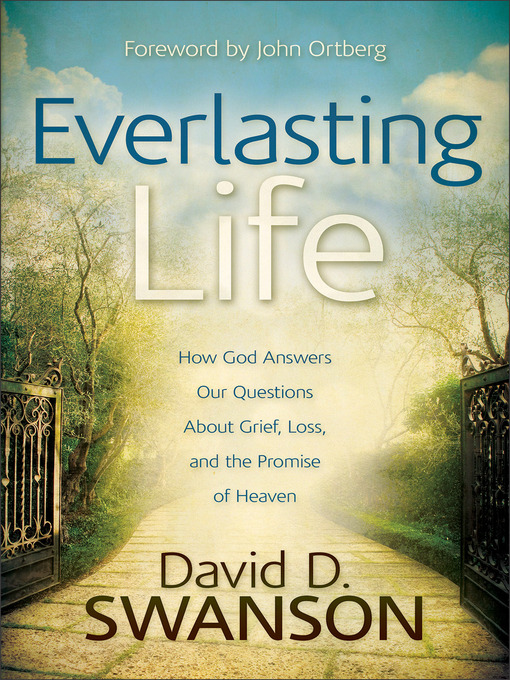 Title details for Everlasting Life by David D. Swanson - Available