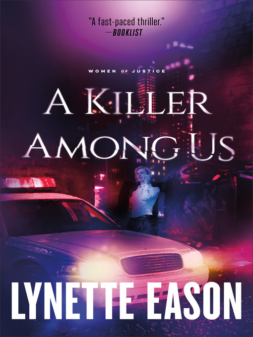 Title details for A Killer Among Us by Lynette Eason - Available