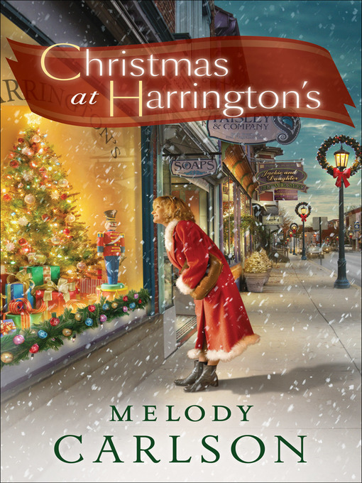 Title details for Christmas at Harrington's by Melody Carlson - Available