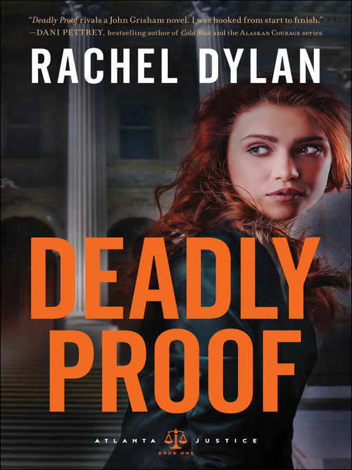 Title details for Deadly Proof by Rachel Dylan - Wait list
