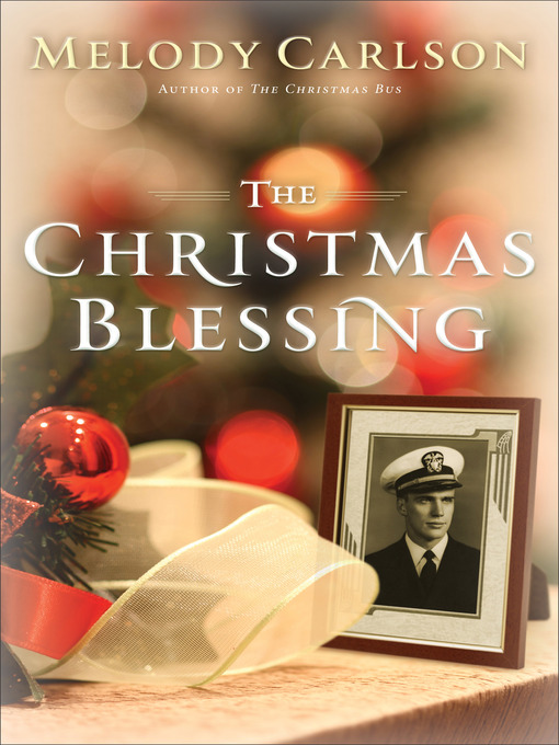Title details for The Christmas Blessing by Melody Carlson - Available