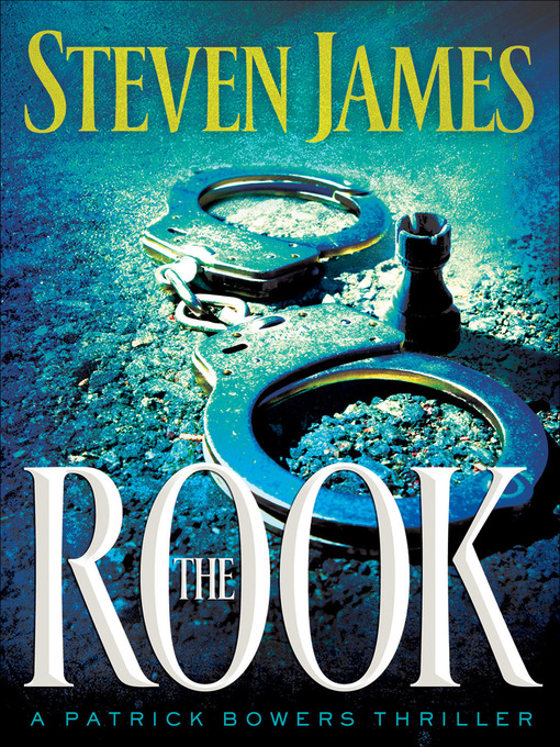 Title details for The Rook by Steven James - Available