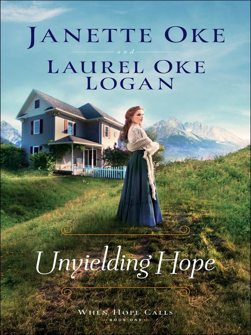 Title details for Unyielding Hope by Janette Oke - Wait list
