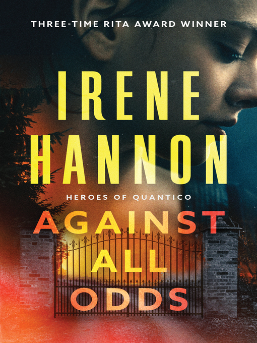 Title details for Against All Odds by Irene Hannon - Wait list