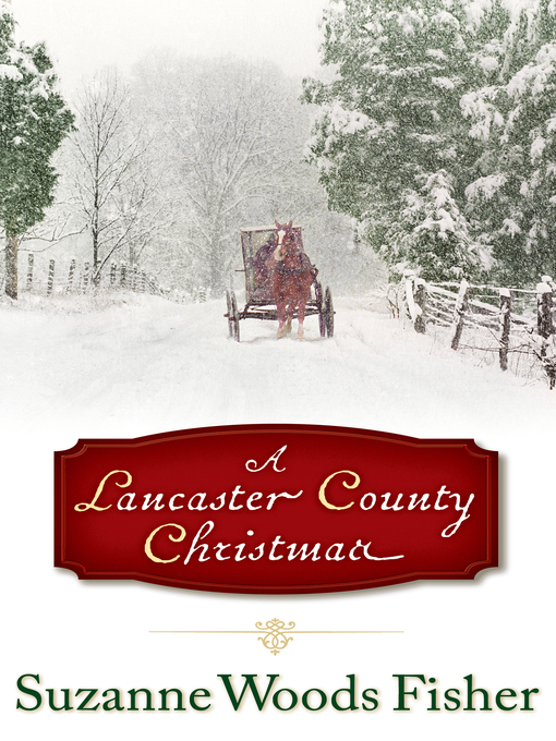 Title details for A Lancaster County Christmas by Suzanne Woods Fisher - Available