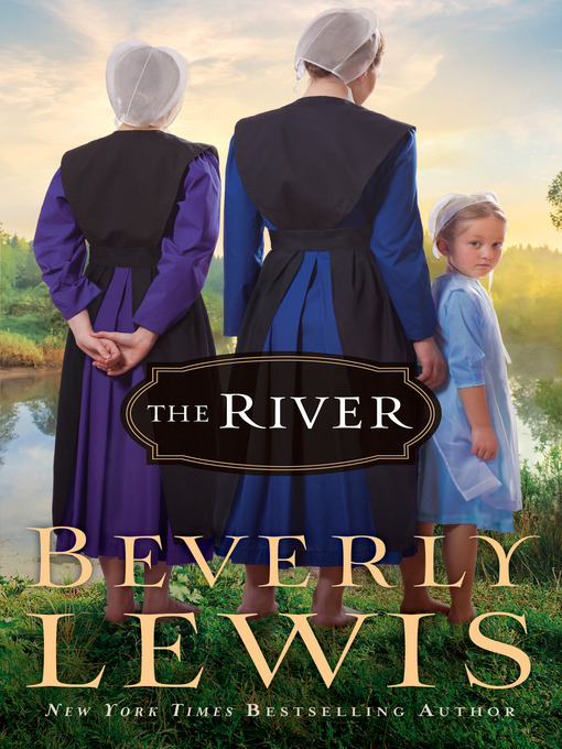 Title details for The River by Beverly Lewis - Wait list