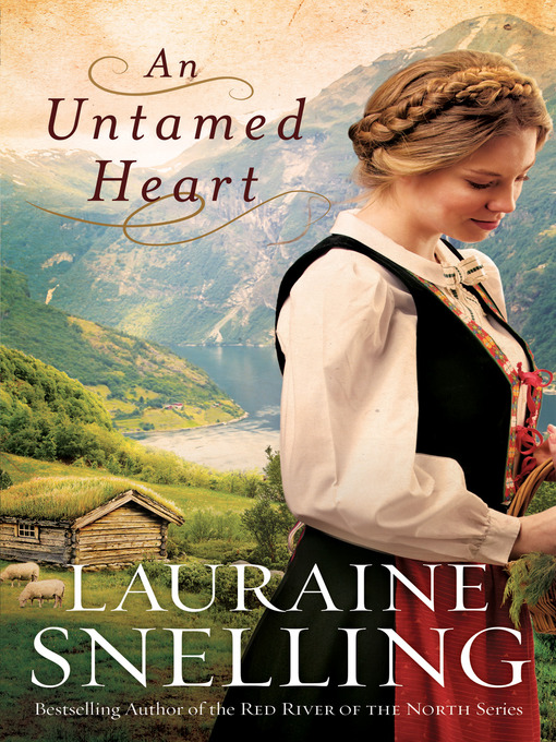 Title details for An Untamed Heart by Lauraine Snelling - Available