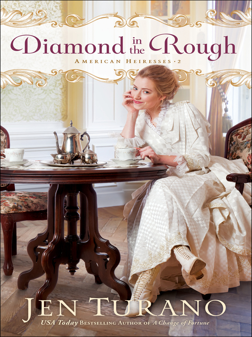 Title details for Diamond in the Rough by Jen Turano - Wait list