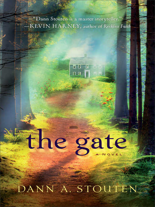 Title details for The Gate by Dann A. Stouten - Available