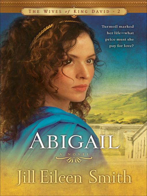 Title details for Abigail by Jill Eileen Smith - Available
