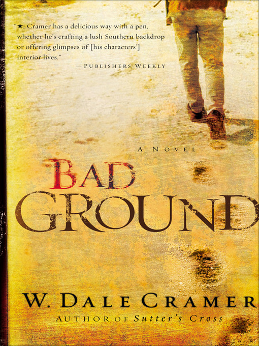 Title details for Bad Ground by W. Dale Cramer - Available