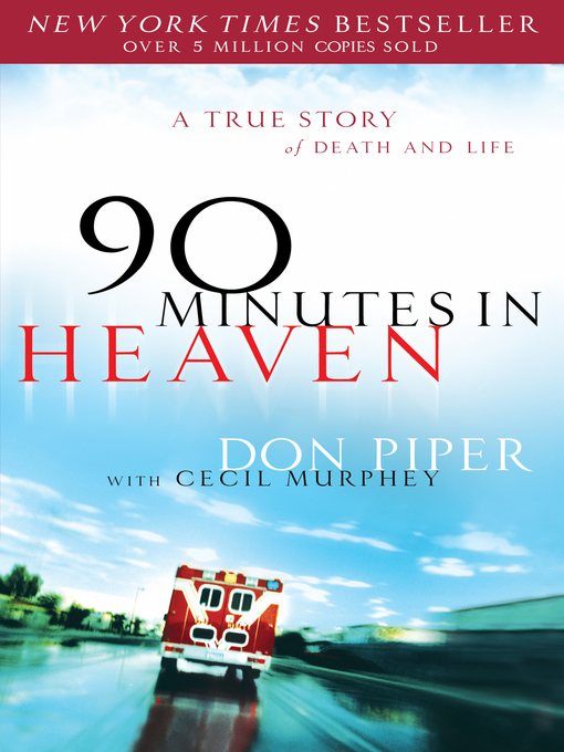 Title details for 90 Minutes in Heaven by Don Piper - Available