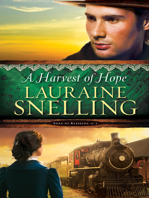 Title details for A Harvest of Hope by Lauraine Snelling - Available