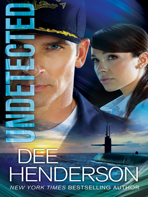 Title details for Undetected by Dee Henderson - Wait list