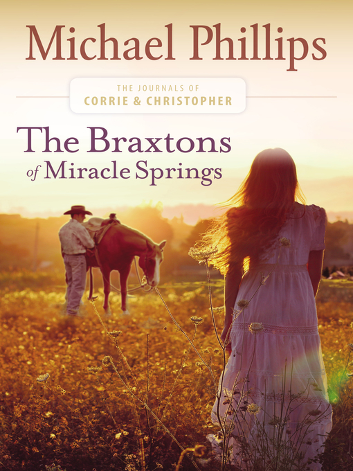 Title details for The Braxtons of Miracle Springs by Michael Phillips - Available