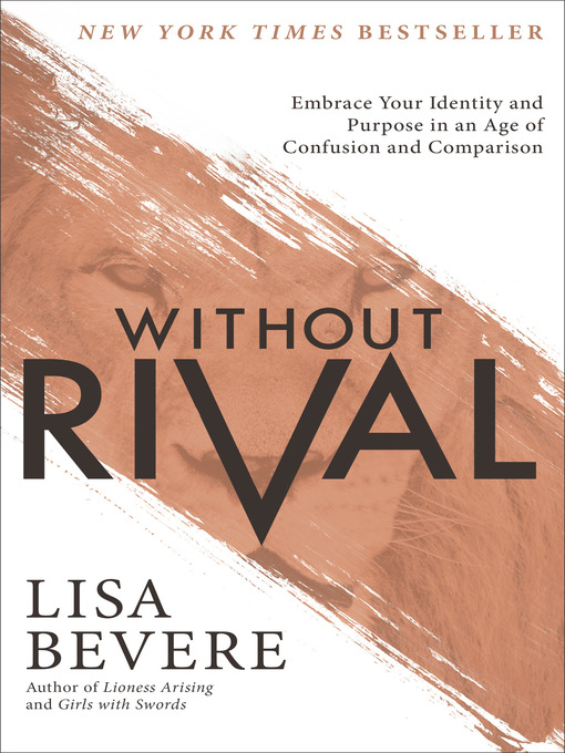 Title details for Without Rival by Lisa Bevere - Available