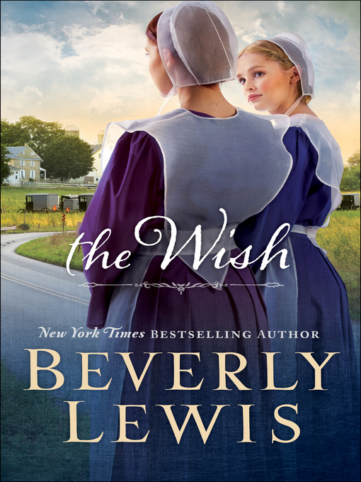 Title details for The Wish by Beverly Lewis - Wait list