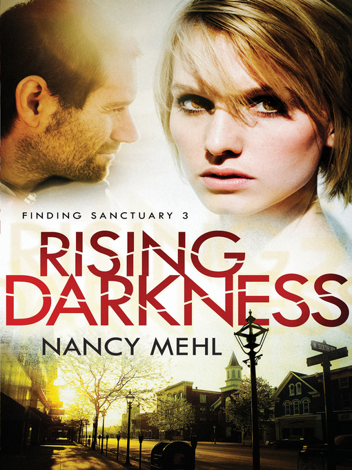 Title details for Rising Darkness by Nancy Mehl - Available