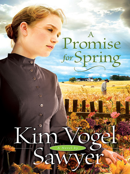 Title details for A Promise for Spring by Kim Vogel Sawyer - Available