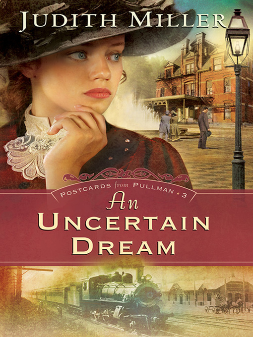 Title details for An Uncertain Dream by Judith Miller - Available
